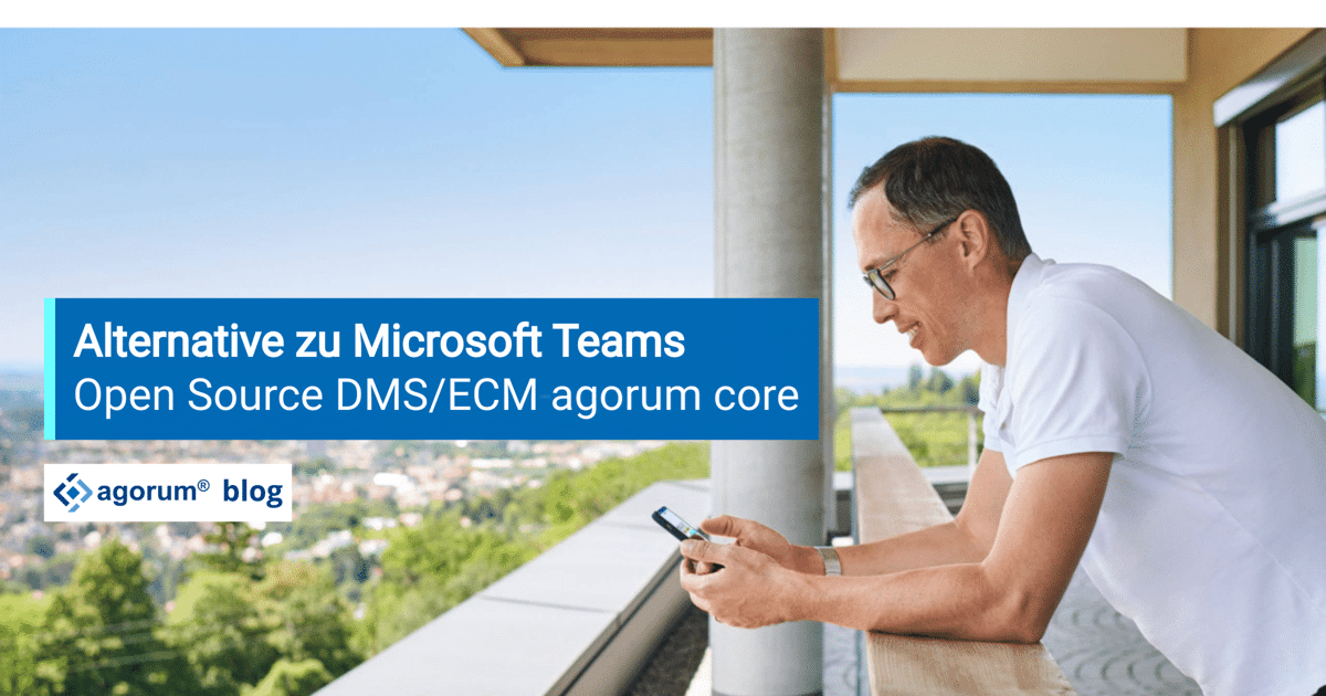 Alternative zu Microsoft Teams: DMS/ECM-Software agorum core