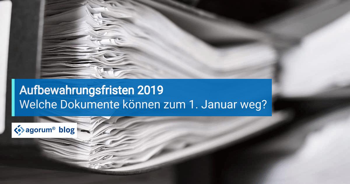 Aufbewahrungsfristen 2019
