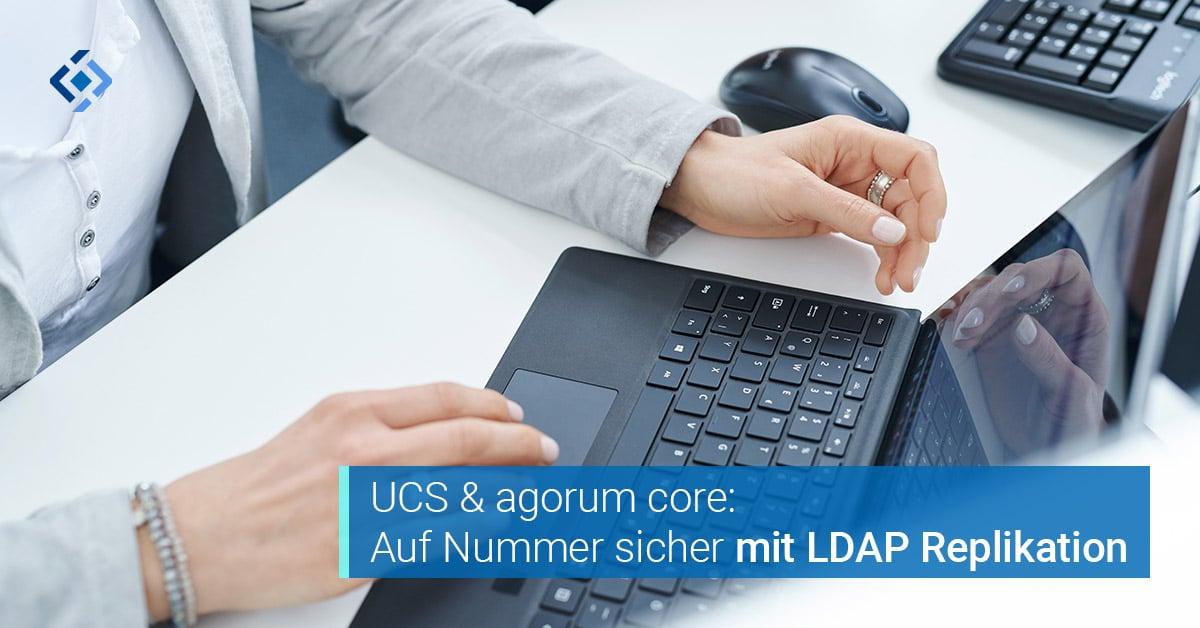 Univention LDAP Replikation mit agorum core