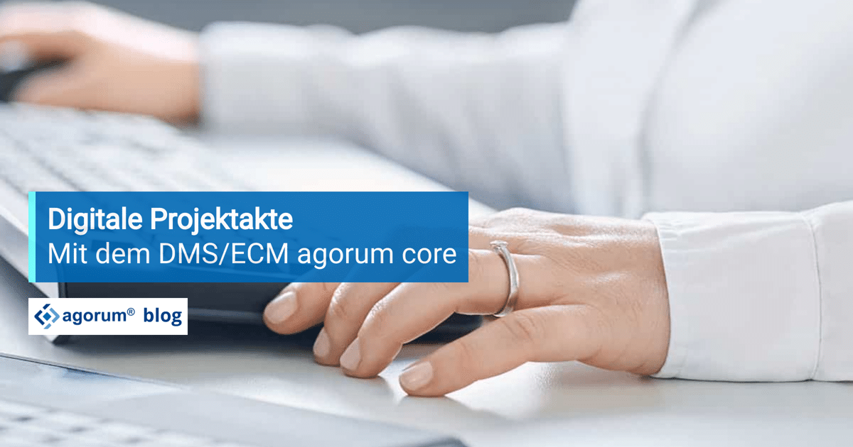 digitale-projektakte-dms-agorum-core