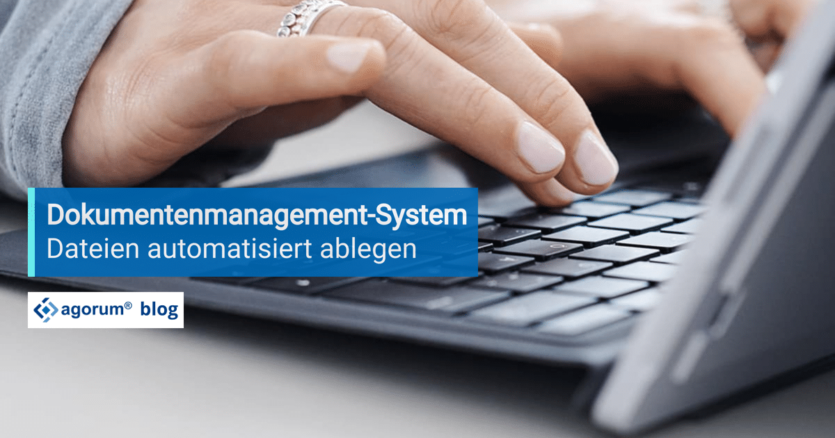Dokumentenmanagement System agorum core
