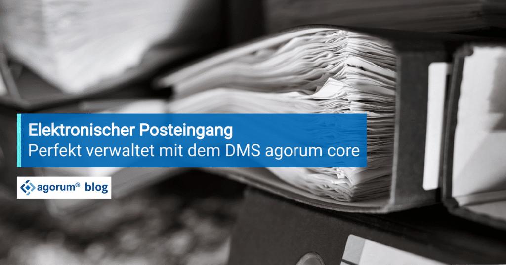 Elektronischer Posteingang mit agorum core