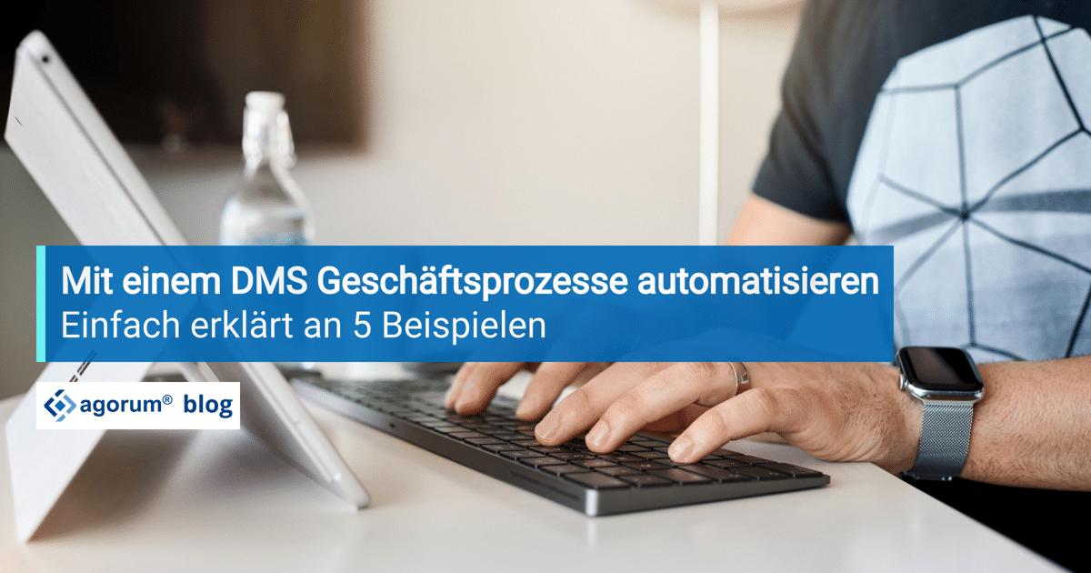 Mit einem DMS Geschäftsprozesse automatisieren